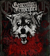 Generation Graveyard - Lonewolves_420x470
