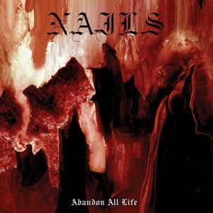 nails-abandon-all-life